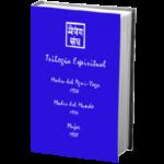 Trilogía Espiritual. Obra dedicada a Helena Roerich y a la Mujer en general