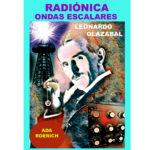 Radiónica y Ondas Escalares (PVP Pendiente)