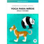 Yoga para niños. Ética y futuro